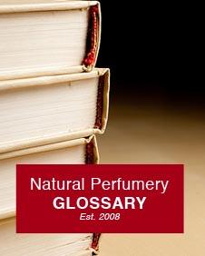 Natural Perfumery Glossary